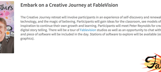 A Creative Journey with FableVision and EdTechTeacher